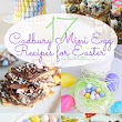 These are 17 of the best Cadbury Mini Eggs recipes from around the internet. Perfect for Easter baking! | Easter | Pinterest | Pâques, Cuisiner et Recettes