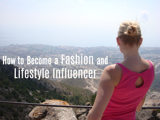 How to Become a Fashion and Lifestyle Influencer - Beauty by Miss L