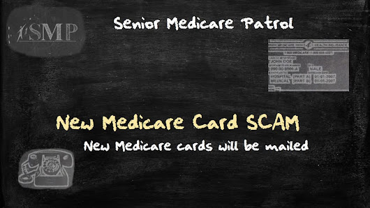 Don't Be Fooled – New Medicare Card Scam