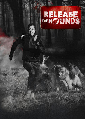 Release the Hounds - Season 2