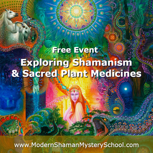 The Modern Shaman Mystery School - A Global Online Gathering of Visionaries