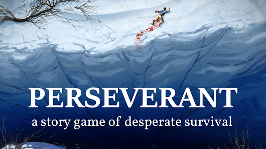 Perseverant RPG: a Survival Story Game