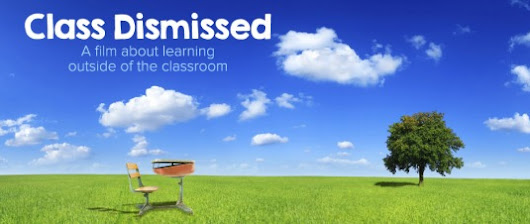 "Thoughts on ""Class Dismissed"" and a Home Educated Life, Part 1"