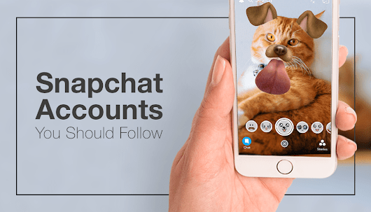 10 Snapchat Accounts You Should Follow TODAY!