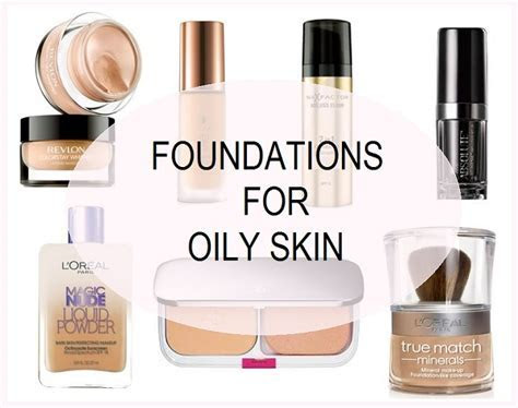 10 Best Foundations for Oily Skin, Acne Prone Skin in