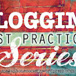 Blogging best practices, part II