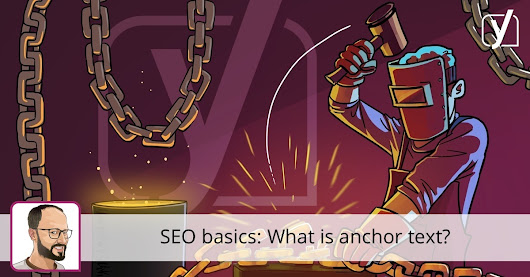 SEO basics: What is anchor text? • Yoast