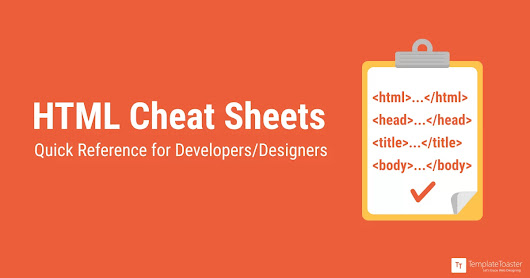 HTML Cheat Sheets - Quick Reference for Developers/Designers