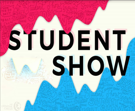 Student Show - Fall 2017 Winners - The Creative Circus