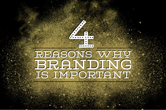 4 Reasons Why Branding Is Important - Alchemi Design & Publications