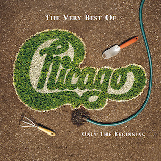 Chicago - The Very Best of Chicago: Only the Beginning (XXVII) album cover