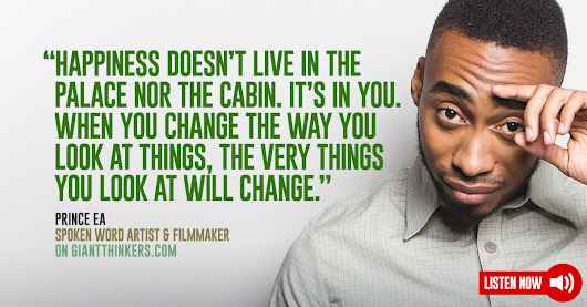 Prince Ea on reaching over 1 billion video views and 10 million subscribers by spreading positive social change - Giant Thinkers