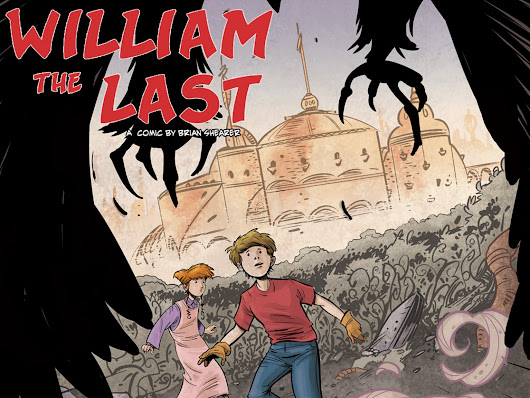 William the Last Chapter 1 - In print! by Brian Shearer — Kickstarter