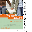 Book(let) Review: Creating True Agape - Sex Within Marriage