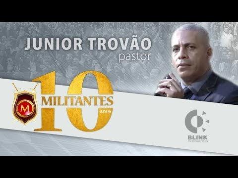 Militantes - Junior Trovão