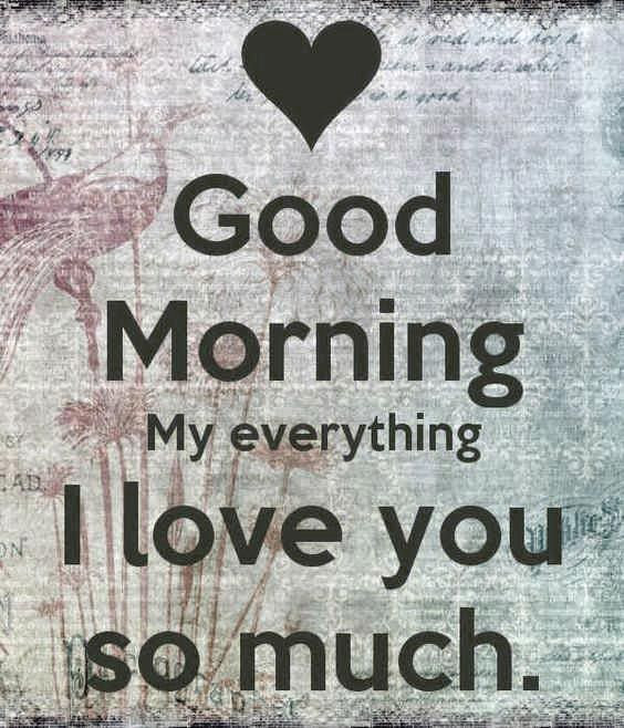 I Love You So Much Good Morning Pictures Photos And Images For