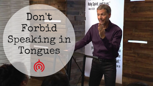 Do Not Forbid Speaking in Tongues by John Bevere