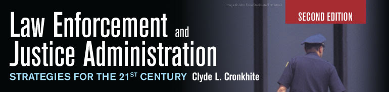 Law Enforcement And Justice Administration Strategies For The 21st Century Second Edition