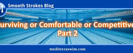 Surviving or Comfortable or Competitive? Part 2
