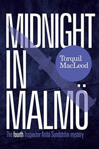 Midnight in Malmö by Torquil MacLeod