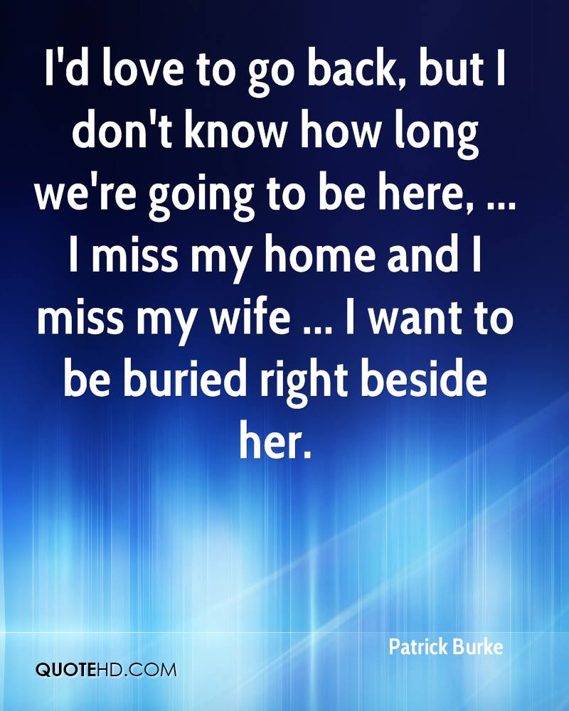 Patrick Burke Wife Quotes Quotehd