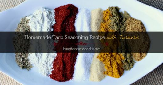 Must-Try Homemade Taco Seasoning with Turmeric