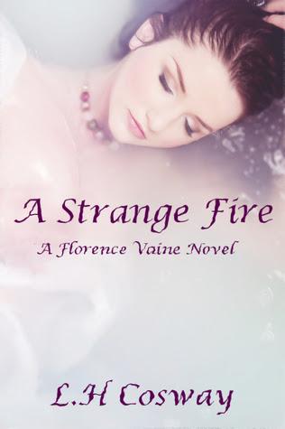 A Strange Fire (Florence Vaine, #1)