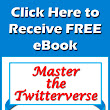 Master of the Twitterverse – Guide to Getting More Followers