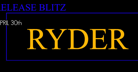 #NewRelease Ryder by Patrica A. Rasey