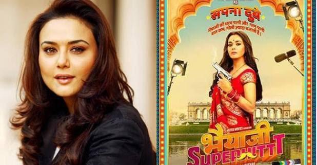 Bhaiaji Superhit is something new on my plate says Preity Zinta