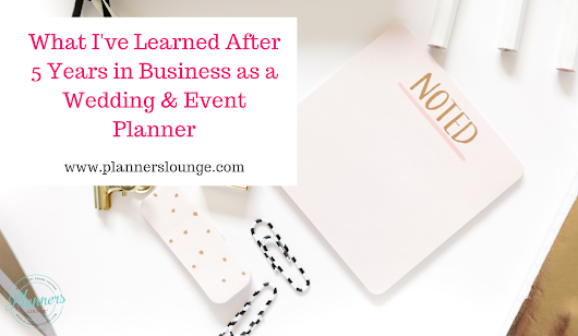 What I've Learned After 5 Years as a Wedding and Event Planner