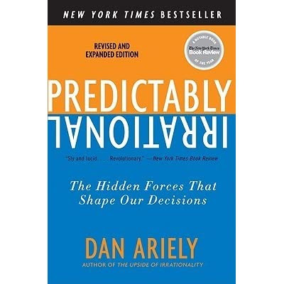 N (Montréal, QC, Canada)'s review of Predictably Irrational: The Hidden Forces That Shape Our Decisions