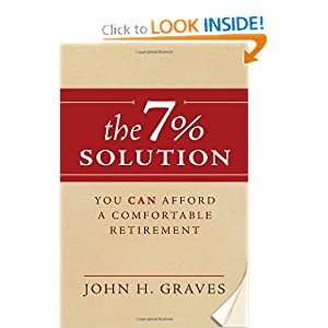 The 7% Solution: You Can Afford a Comfortable Retirement