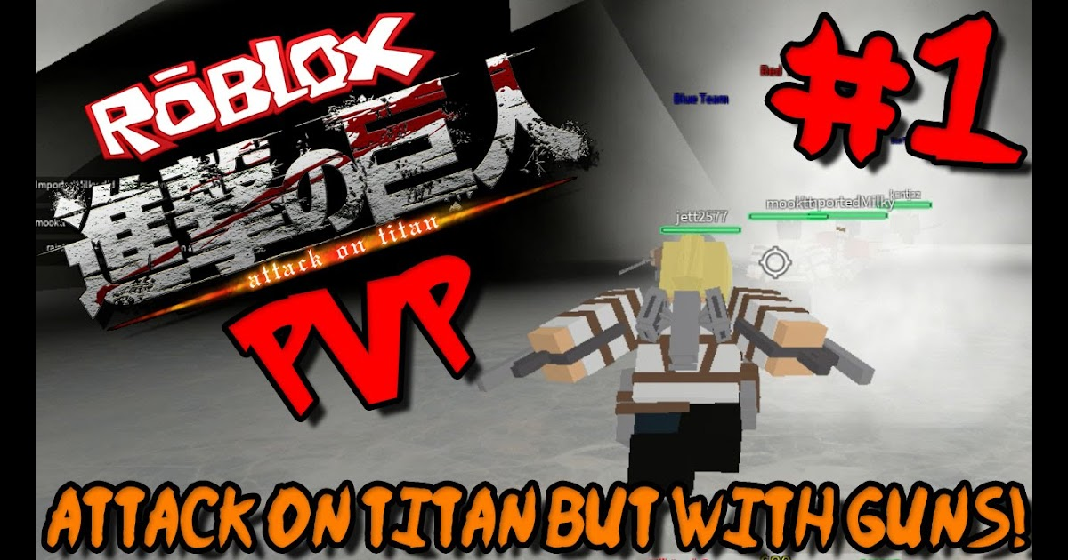 New Free Attack On Titan Game Better Than Aot Revenge Attack On Legend In Roblox Ibemaine | Free ...
