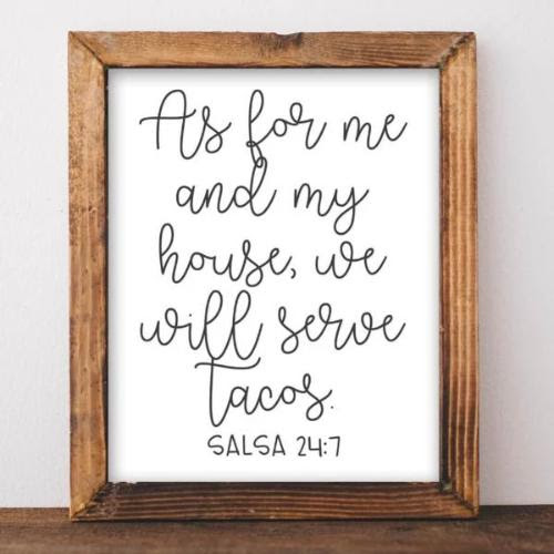 As For Me And My House We Will Serve Tacos Printable Decor