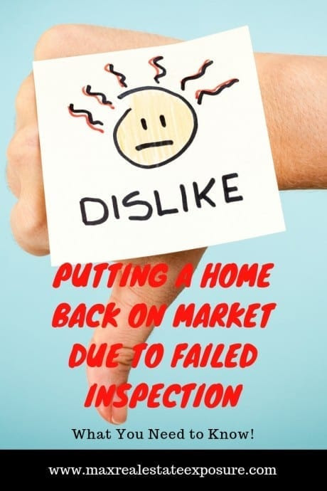 Putting a Home Back on The Market Due to Failed Home Inspection