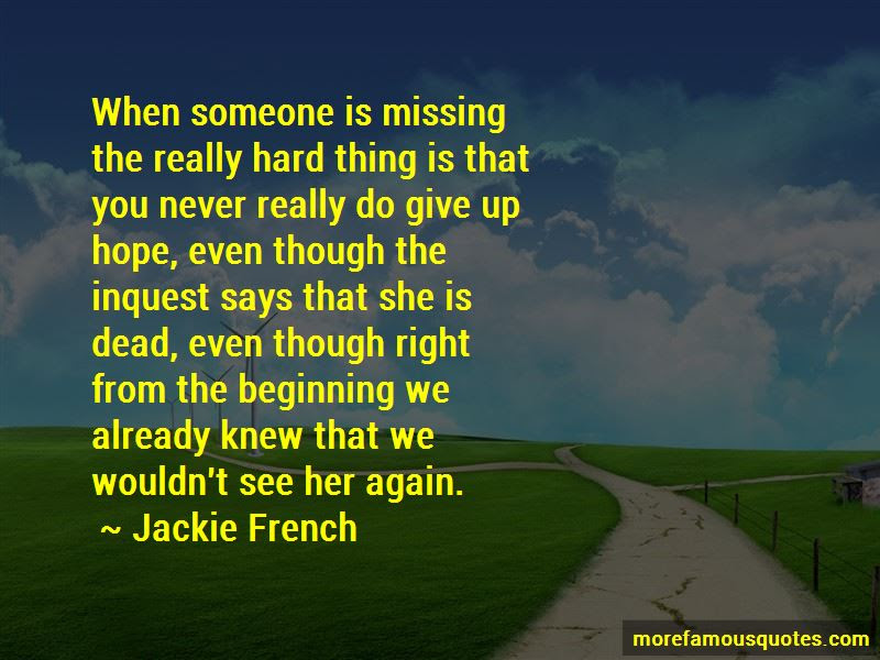 Missing Someone You Never Knew Quotes Top 1 Quotes About Missing