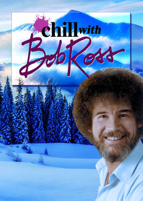 Chill with Bob Ross - Season 1