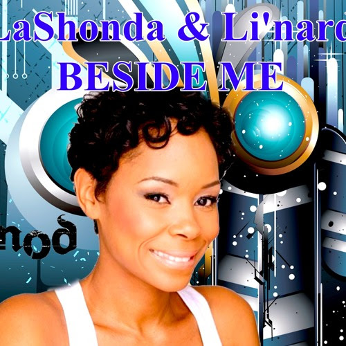 LaShonda & Li'nard: Beside Me snippet mix by NY-O-DAE-MUSIC