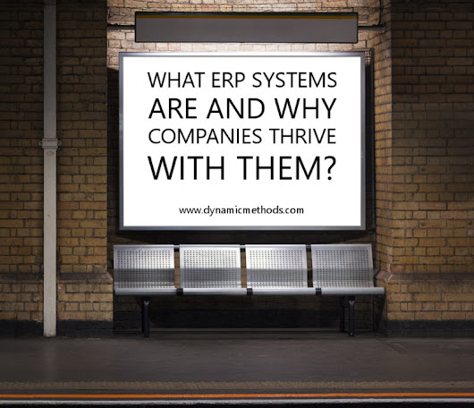 What ERP Systems are and Why Companies Thrive with Them - Dynamic Methods