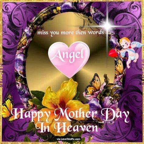 Happy Mothers Day To My Angel Mom In Heaven Pictures
