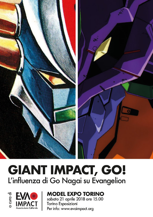 """Giant Impact, GO!"" e le mostre ""Sci-Fi Anime Attack"" e ""Take my Revolution!"" al Model Expo Torino - Distopia Evangelion"
