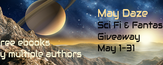 May Daze Sci-Fi & Fantasy Giveaway