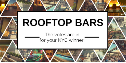 The Best Rooftop Bar In New York City - Poll Results - IHG Travel Blog