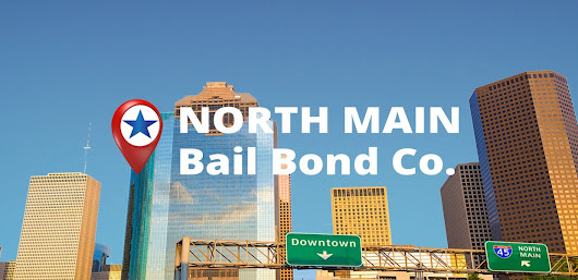 Servicios de Harris County & Houston Bonds | North Main Bail Bond Co