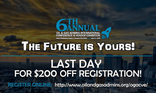 DEADLINE EXTENDED! Save $200 by Registering for the 6th Annual O&GA Conference and Vendor Exhibition TODAY, November 13th!