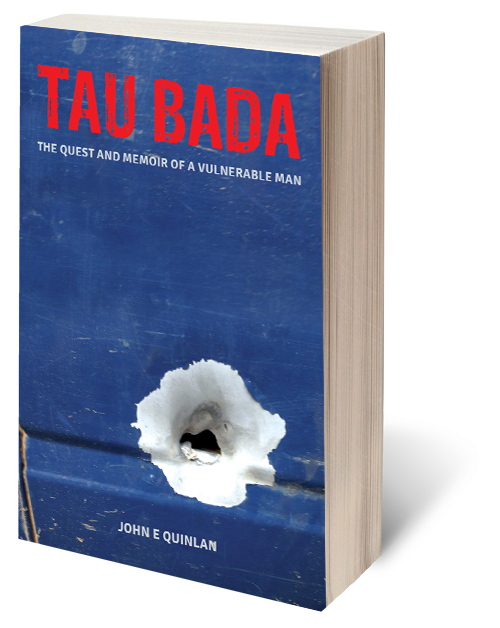 Tau Bada | The Quest and Memoir of a Vulnerable Man