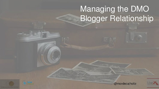 Managing the DMO/ blogger relationship #tbexjlm
