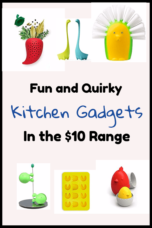 Fun and Quirky Kitchen Gadgets in the 10 Dollar Range - Imperfect Homemaker