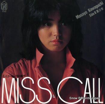 KAWAGUCHI, MASAYO miss call